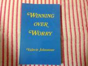 Winning over Worry