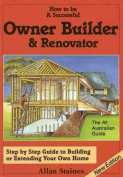 How to be a Successful Owner Builder & Renovator
