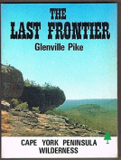 The Last Frontier - Cape York Peninsula Wilderness