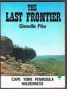 The Last Frontier - Cape York Peninsula Wilderness