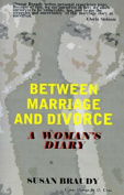 Between Marriage and Divorce