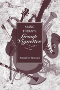 Music Therapy: Group Vignettes