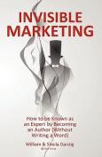 Invisible Marketing