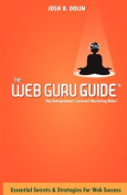 The Web Guru Guide