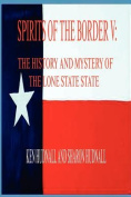 Spirits of the Border V
