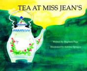 Tea at Miss Jean's
