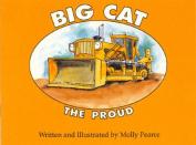 Big Cat the Proud