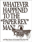 """Whatever Happened to the """"Paper Rex"""" Man?"""