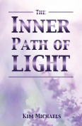 The Inner Path of Light