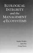 Ecological Integrity and Management of Ecosystems