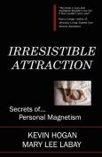 Irrestible Attraction