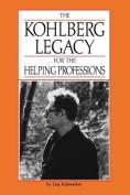 Kohlberg for the Helping Profess
