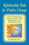 Relationship Tools for Positive Change