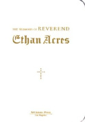 The Sermons of Reverand Ethan Acres