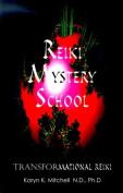 Reiki Mystery School