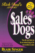 Sales Dogs: Rich Dad's Advisor