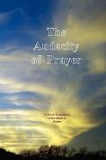 The Audacity of Prayer