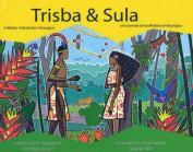 Trisba and Sula