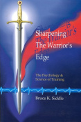 Sharpening the Warrior's Edge