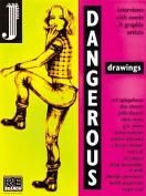 Dangerous Drawings
