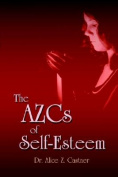The AZCs of Self-Esteem