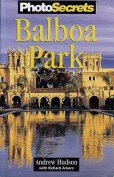 Photosecrets Balboa Park