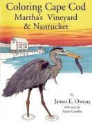 Coloring Cape Cod, Martha's Vineyard and Nantucket