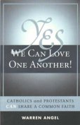 Yes We Can Love One Another!