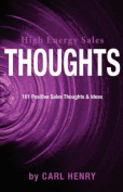 High Energy Sales Thoughts 101 Positve Sales Thoughts & Ideas
