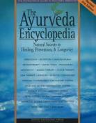 The Ayurveda Encyclopedia
