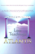 The Children of the Law of One & the Lost Teachings of Atlantis