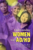 Understanding Women with Ad/HD