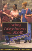 Coaching College Students with AD/HD