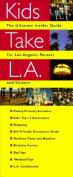 Kids Take L.A.
