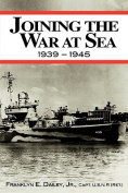 Joining the War at Sea 1939-1945