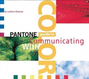 """""""Pantone"""" Guide to Communicating with Color"""