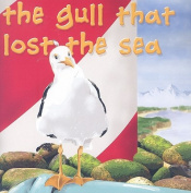 The Gull That Lost the Sea