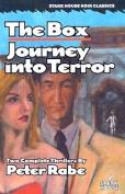 The Box/Journey Into Terror