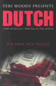 Dutch the First of a Trilogy