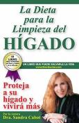 La Dieta Para la Limpieza del Higado [Spanish]