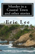 Murder in a Coastal Town and Other Stories