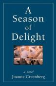 A Season of Delight