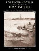 Five Thousand Years on the Loxahatchee
