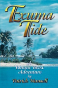 Exuma Tide a Bimini Twist Adventure