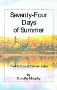 Seventy-Four Days of Summer