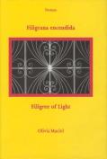 Filigrana Encendida / Filigree of Light [Spanish]