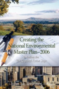 Creating the National Environmental Master Plan --- 2006
