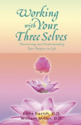 Working with Your Three Selves