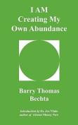 I AM Creating My Own Abundance