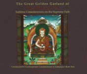 Great Golden Garland of Gampopa's Sublime Considerations on the Supreme Path
